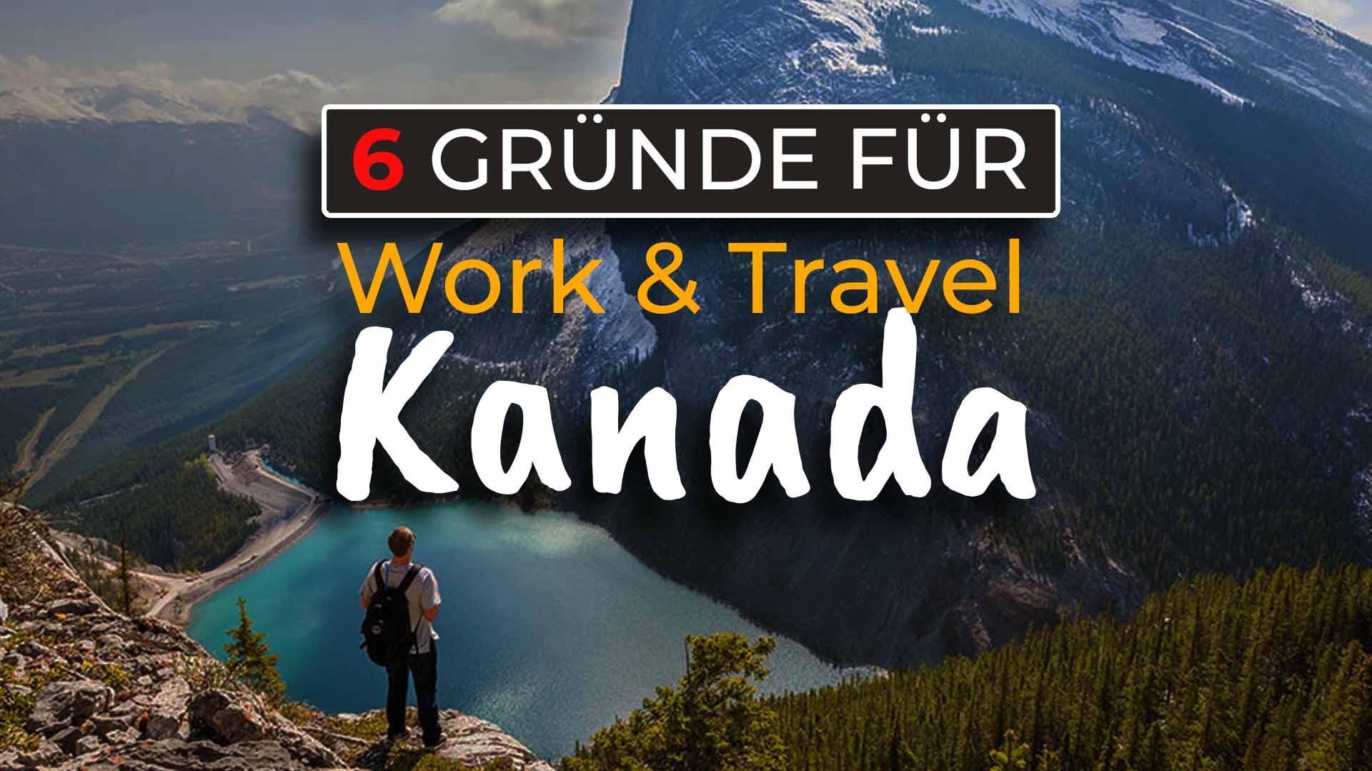 6 Gründer für Work and Travel in Kanada - Cover