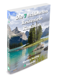 Die 7 schoensten Reiseziele Kanadas - Working Holiday Kanada - Free E-Book