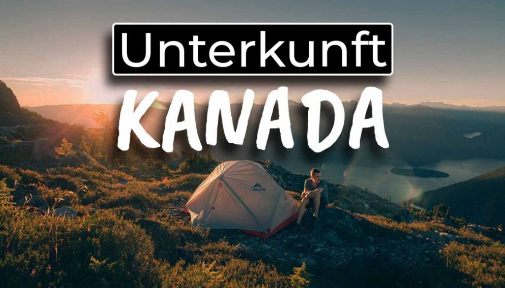 Work and Travel Kanada Unterkunft - COVER