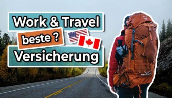 Beste Krankenversicherung für Work and Travel Kanada und USA