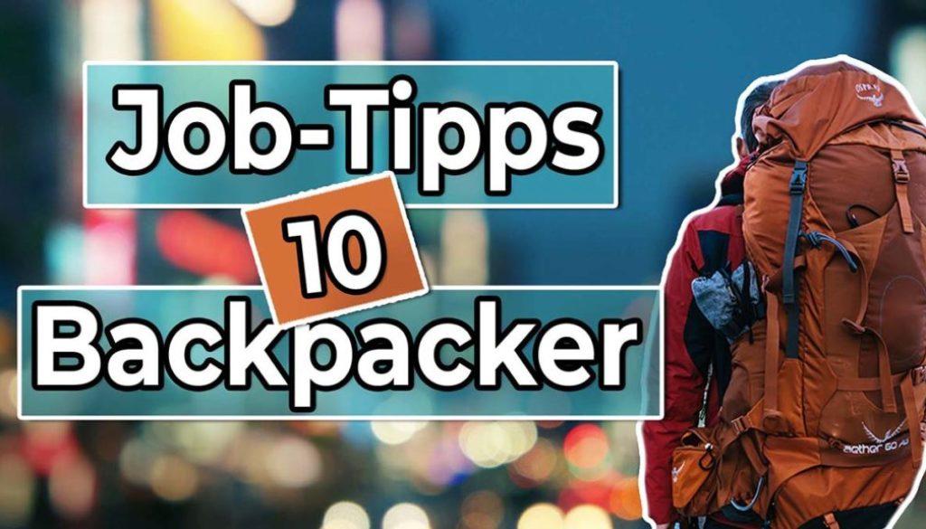 10 Jobtipps für Backpacker - Work and Travel Kanada