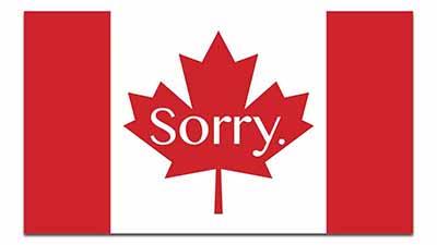 Sorry Kanada Entschuldigung