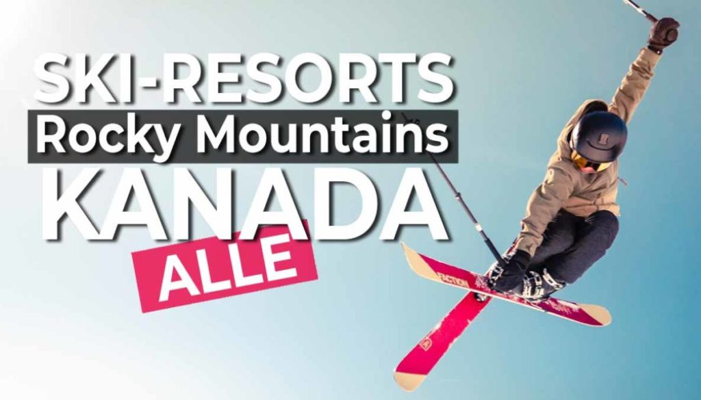 Alle Skigebiete in Kanada Rocky Mountains