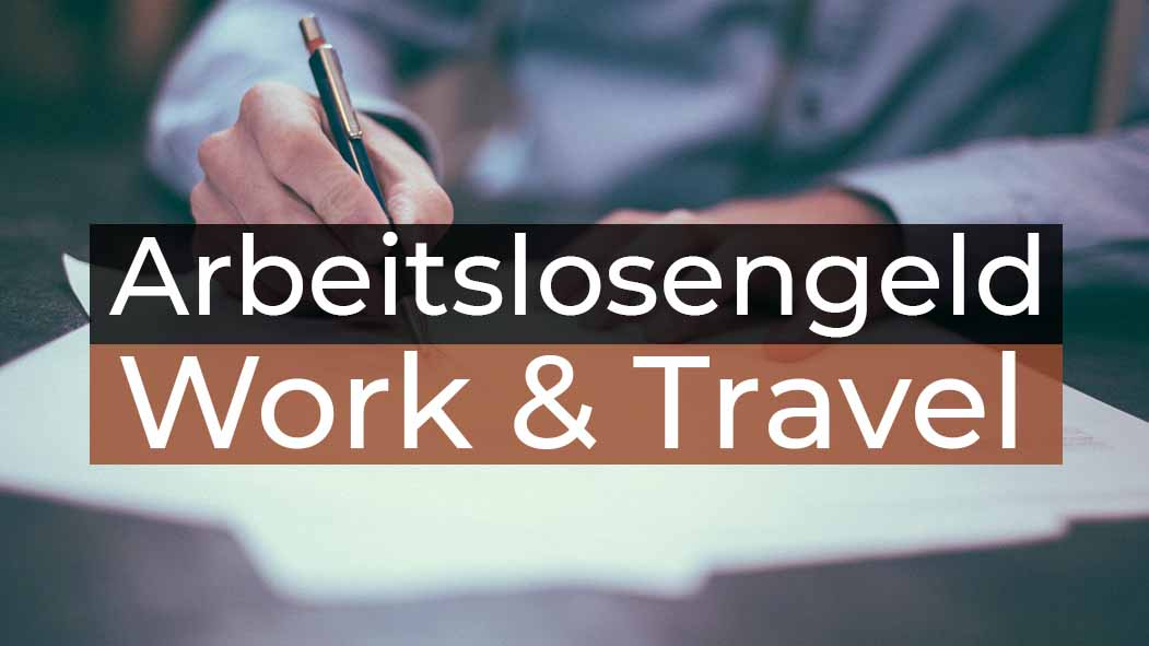 Work and Travel Kanada Arbeitslosengeld