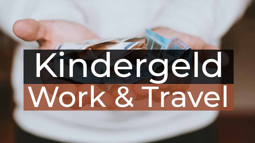 Work and Travel Kanada Kindergeld - Cover