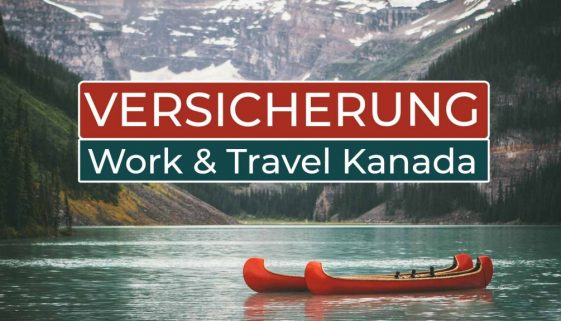 Work and Travel Kanada Versicherung - Cover