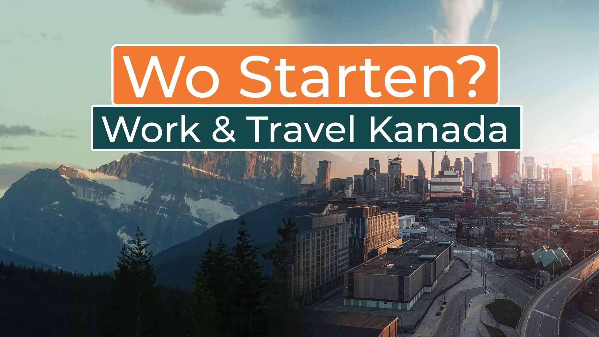Work and Travel Kanada Wo starten - Cover
