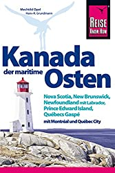 Working Holiday Kanada Ressources - Kanada Osten Reise Know How Reisefuehrer