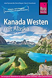 Working Holiday Kanada Ressources - Kanada Westen Reise Know How Reisefuehrer