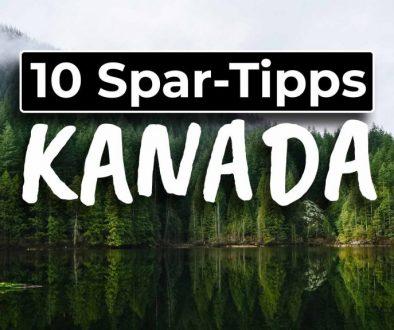 Top 10 Tipps günstig in Kanada leben - Cover