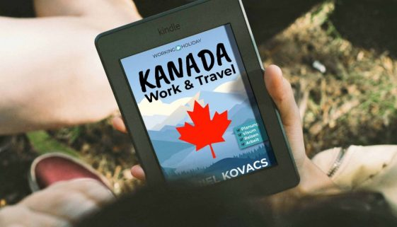 Work and Travel Kanada Buch Ratgeber - Daniel Kovacs