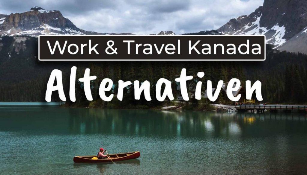 Alternativen zum Work and Travel Kanada - Cover