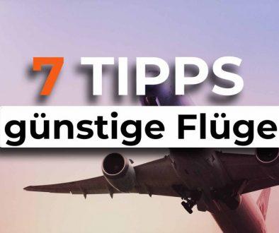 7 Tipps günstige Flüge finden - COVER